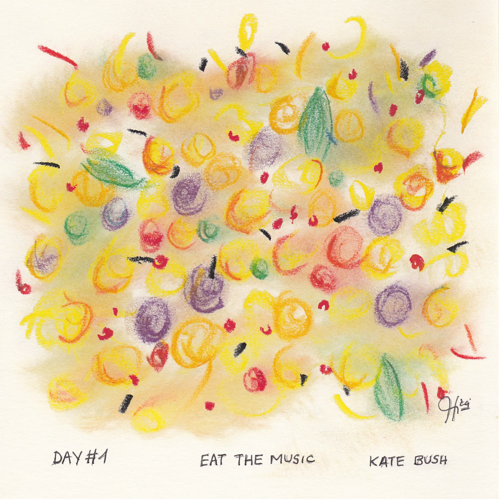 Day 1: Eat The Music, Kate Bush